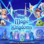 【ディズニーマジックキングダムズ】始める前に知っておきたい20の情報【攻略】